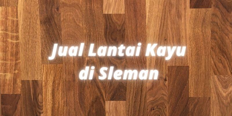 lantai kayu sleman