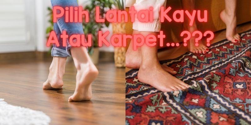 pilih lantai kayu atau karpet