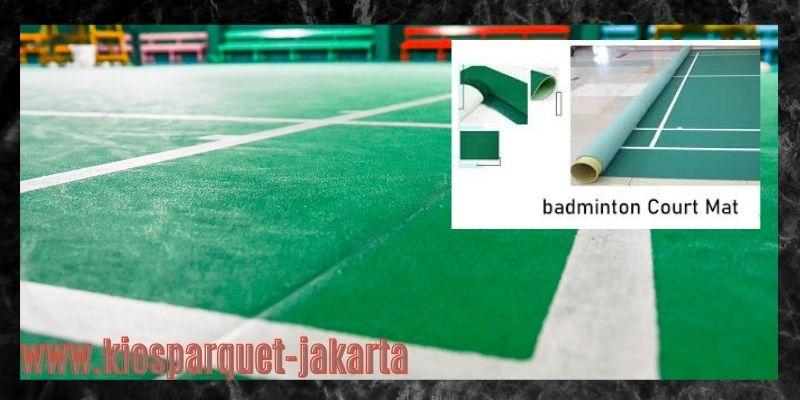 material terbaik untuk lapangan badminton - court mat