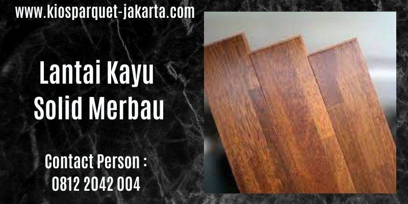 lantai kayu solid merbau