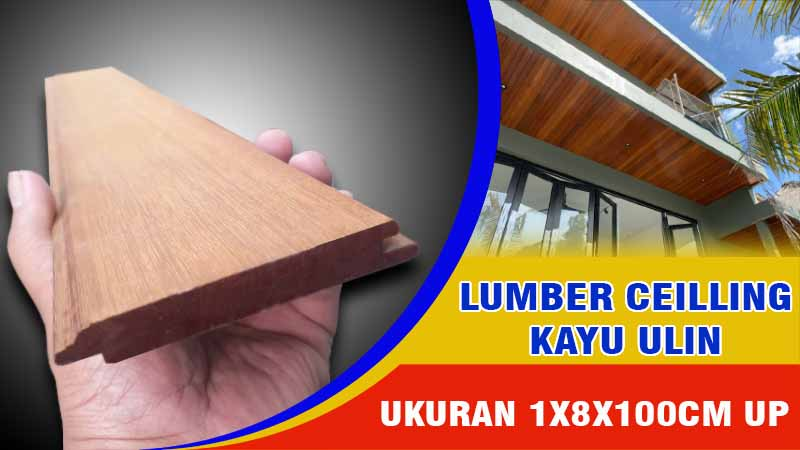 lamber ceilling kayu ulin